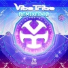 Vibe Tribe – Remixed 1.0