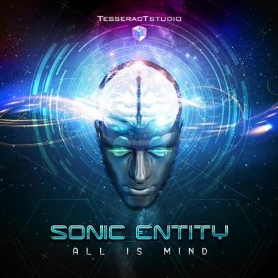 Sonic Entity – All Is Mind